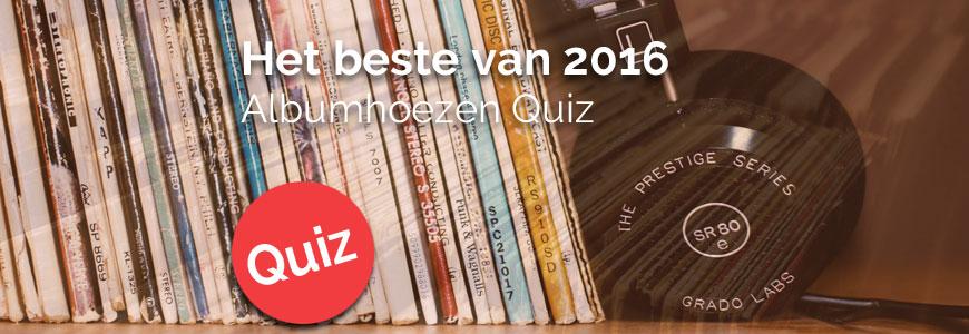 Best of albumhoezenquiz-2016